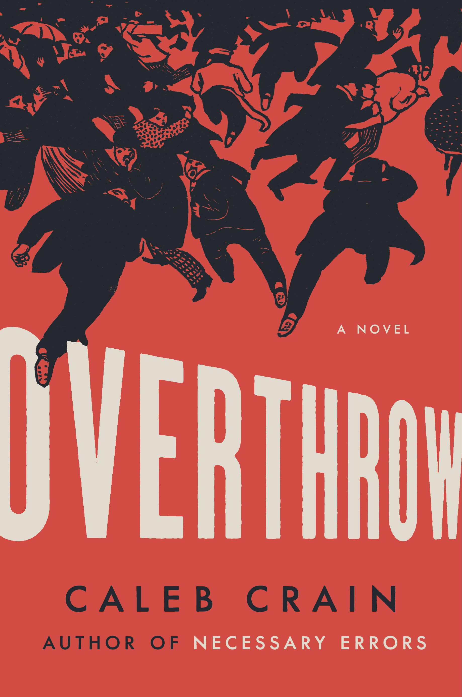 Overthrow by Caleb Crain